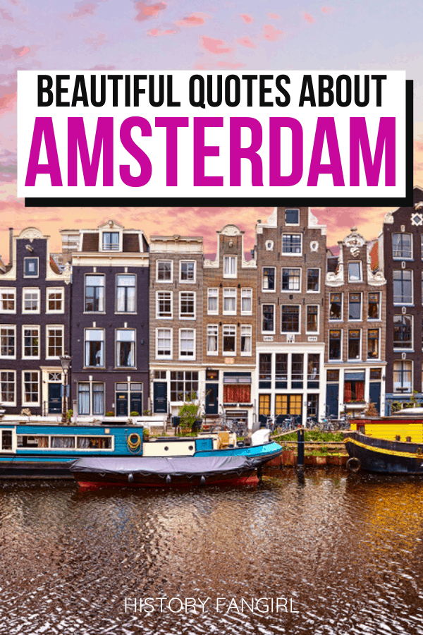 Quotes about Amsterdam and Amsterdam Instagram Captions