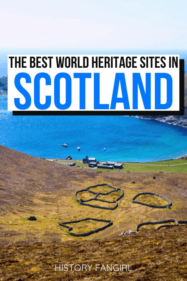 World Heritage Sites in Scotland