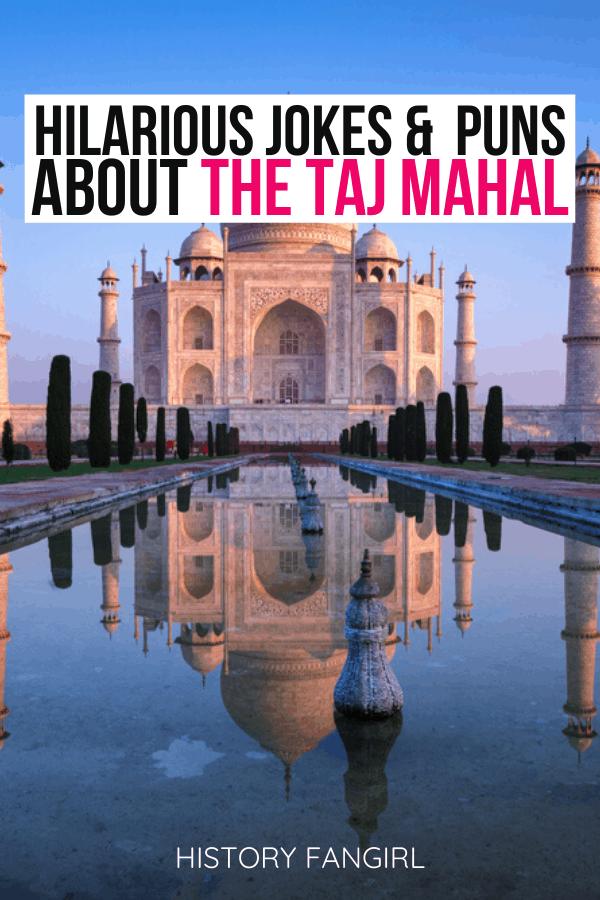 Taj Mahal Puns and Taj Mahal Jokes for Taj Mahal Instagram Captions