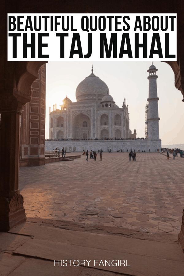 Quotes about the Taj Mahal and Taj Mahal Instagram Captions