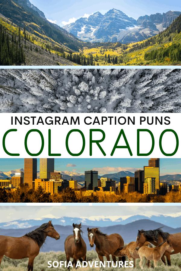 Colorado Puns for Colorado Instagram Captions