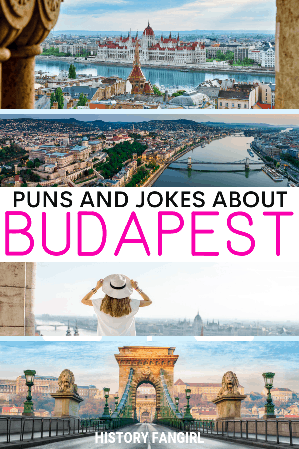 Jokes about Budapest Puns for Budapest Instagram Captions