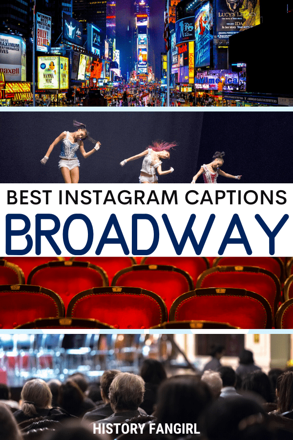 Broadway Quotes for Broadway Instagram Captions