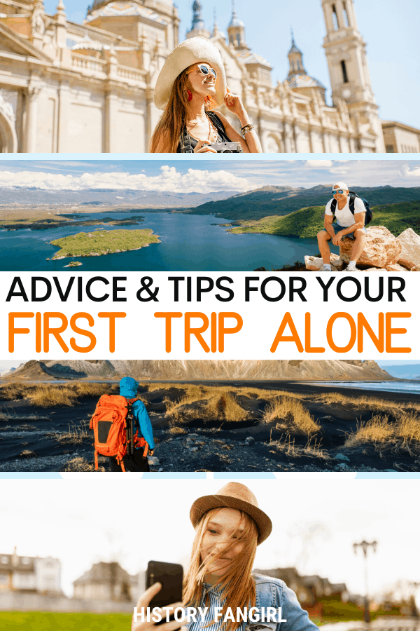 Guide to Travelling Alone For the First Time: Inspiration & Advice for First Time Solo Travel
