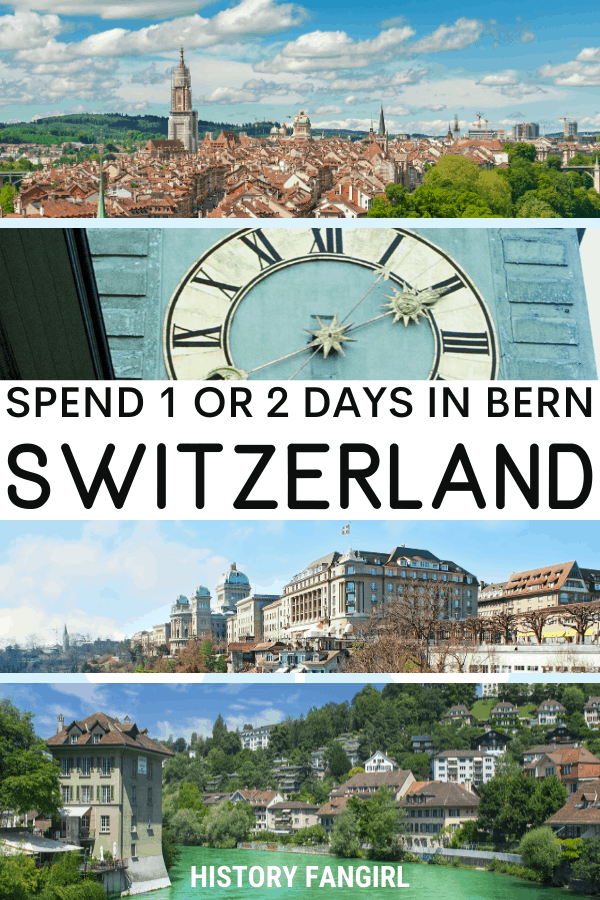 One Day in Bern Itinerary and 2 Days in Bern