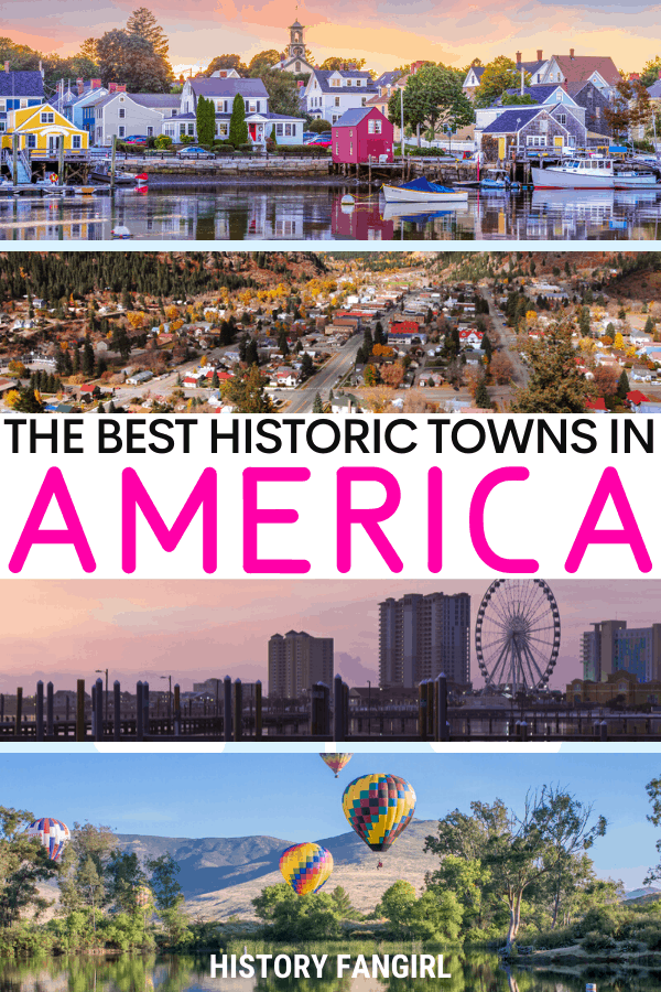 Best Historic Towns in the US for US Getaways and Weekend Trips