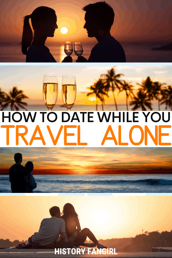 Dating while Traveling & Tinder while Traveling