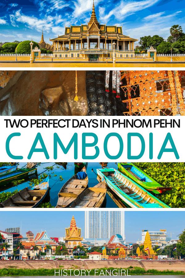 2 Days in Phnom Penh Itinerary