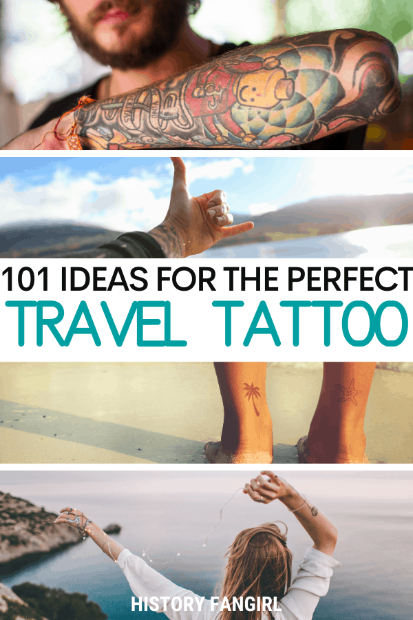 Travel Tattoo Ideas and a List of Travel Tattoos plus How to Get a Tattoo While Traveling