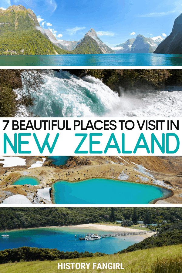The 7 Best Places to Visit in New Zealand for Your New Zealand Bucket List