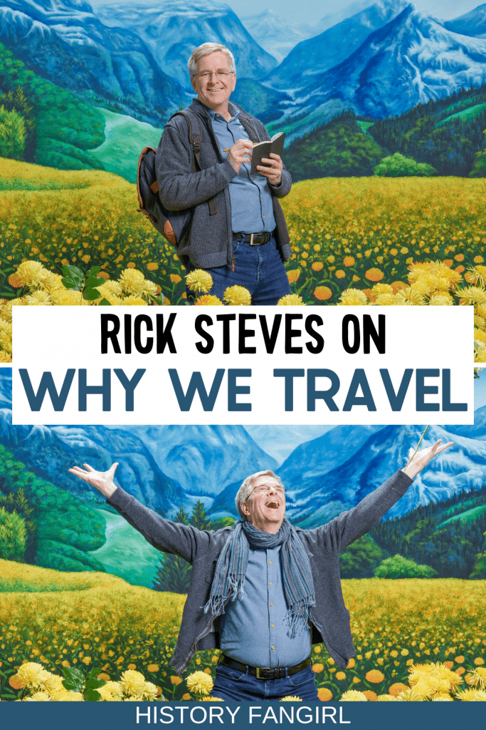 Rick Steves Interview on Why We Travel Special