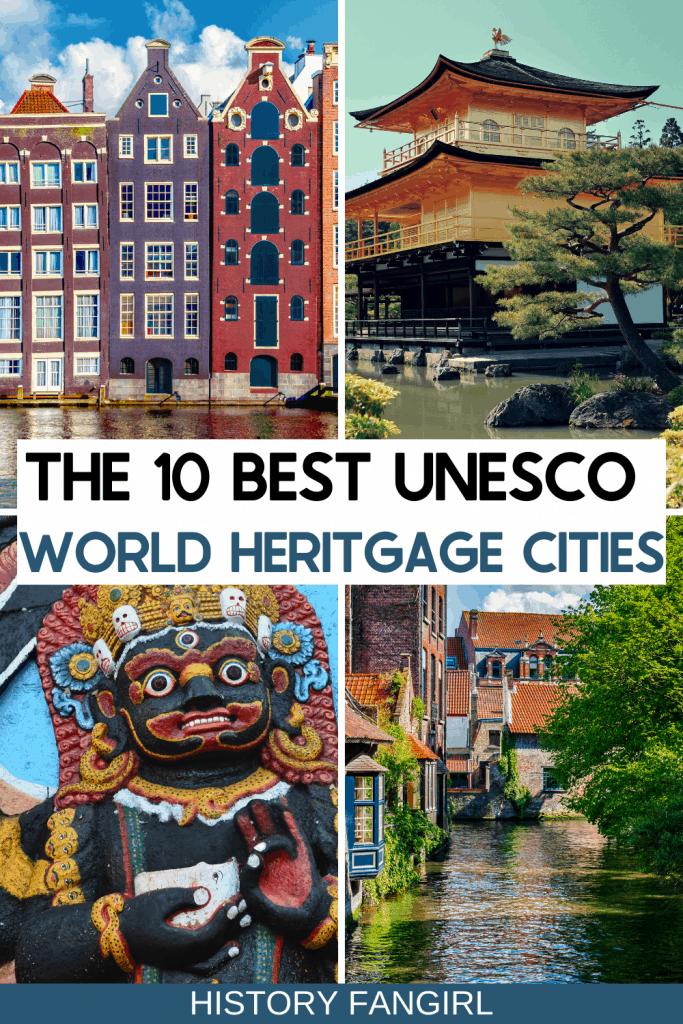 Best Unesco Cities - Best World Heritage Cities - Best UNESCO World Heritage Cities