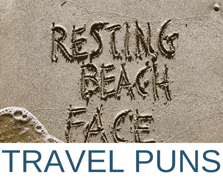 FUNNY TRAVEL PUNS AND JOKES ABOUT TRAVEL