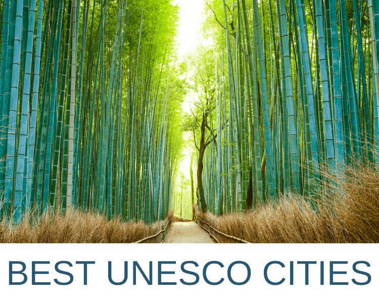 BEST UNESCO WORLD HERITAGE CITIES